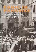 Panic in Paradise Florida's Banking Crash of 1926