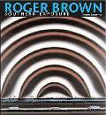 Roger Brown Southern Exposure
