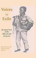 Voices in Exile: Jamaican Texts of the 18th and 19th Centuries