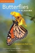 Butterflies of Alabama : Glimpses into Their Lives