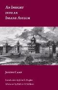 Insight into an Insane Asylum