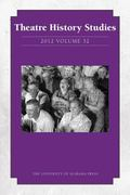 Theatre History Studies 2012 : Volume 32