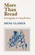 More Than Bread : Ethnography of a Soup Kitchen