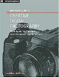 Amphoto's Guide to Creative Digital Photography Techniques For Mastering Your SLR Camera