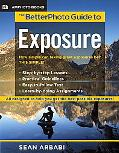 BetterPhoto Guide to Exposure