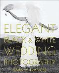 Elegant Black and White Wedding Photography