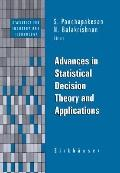 Advances in Statistical Decision Theory and Methodology