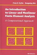 Introduction to Linear and Nonlinear Finite Element Analysis A Computational Approach