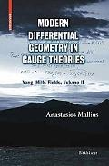 Modern Differential Geometry in Gauge Theories Yang-mills Fields
