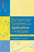 Dynamical Systems With Applications Using Maple
