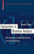 Explorations In Harmonic Analysis