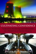Cultivating Confidence : Verification, Monitoring and Enforcement for a World Free of Nuclea...