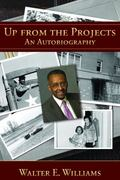 Up from the Projects: An Autobiography (HOOVER INST PRESS PUBLICATION)
