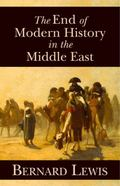 The End of Modern History in the Middle East (HOOVER INST PRESS PUBLICATION)