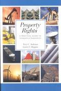 Property Rights A Practical Guide to Freedom and Prosperity