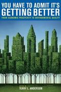 You Have to Admit It's Getting Better: From Economic Prosperity to Environmental Quality (Ho...