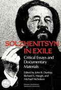 Solzhenitsyn in Exile Critical Essays and Documentary Materials