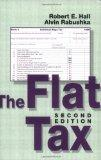The Flat Tax: Updated Revised Edition (HOOVER INST PRESS PUBLICATION)