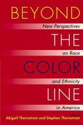 Beyond the Color Line : New Perspectives on Race and Ethnicity