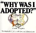 Why Was I Adopted? - Carole Livingston - Paperback - REPRINT