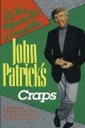 John Patrick's Craps So You Wanna Be a Gambler