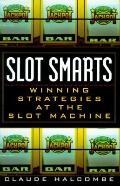 Slot Smarts Winning Strategies at the Slot Machine