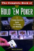 Complete Book of Hold 'Em Poker A Comprehensive Guide to Playing and Winning