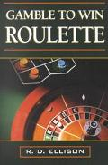 Gamble to Win Roulette