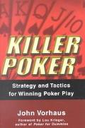 Killer Poker Strategy and Tactics for Winning Poker Play