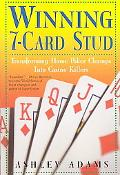 Winning 7-Card Stud Transforming Home Game Chumps into Casino Killers