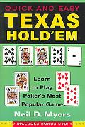 Quick And Easy Texas Hold'em Learn to Play Poker's Most Popular Game