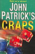 John Patrick's Craps Walk Out a Winner!