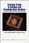 Emerging Trends in Database and Knowledge-Base Machines The Application of Parallel Architec...