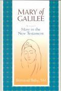 Mary of Galilee Mary in the New Testament