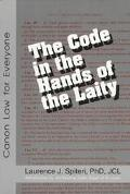 Code in the Hands of the Laity Canon Law for Everyone