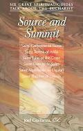 Source And Summit Six Great Spiritual Guides Talk About The Eucharist