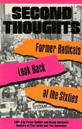Second Thoughts Former Radicals Look Back at the Sixties