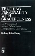 Teaching Personality With Gracefulness The Transmission of Japanese Cultural Values Through ...