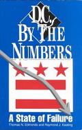 D.C. by the Numbers A State of Failure