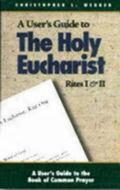 Holy Eucharist Rites I & II