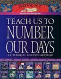 Teach Us to Number Our Days A Liturgical Advent Calendar