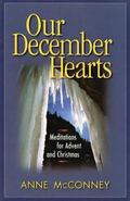 Our December Hearts Meditations for Advent and Christmas