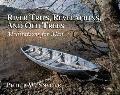 River Trips, Revelations, and Old Trees Meditations for Men