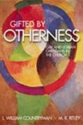 Gifted by Otherness Gay and Lesbian Christians in the Church