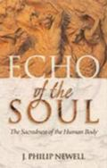 Echo of the Soul The Sacredness of the Human Body