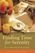 Finding Time for Serenity Every Woman's Book of Days