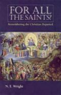For All The Saints? Remembering The Christian Departed