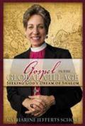 Gospel in the Global Village: Seeking God's Dream of Shalom