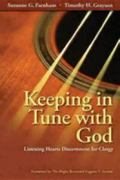 Keeping in Tune with God: Listening Hearts Discernment for Clergy