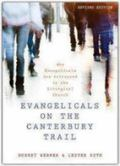 Evangelicals on the Canterbury Trail : Why Evangelicals Are Attracted to the Liturgical Church